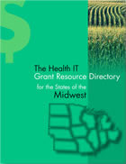 The Health IT Grant Resource Directory - Midwest States