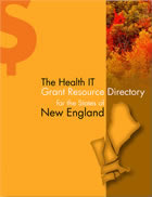 The Health IT Grant Resource Directory - New England