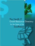 The Health IT Grant Resource Directory - Southeast State